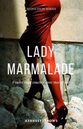 LADY MARMALADE// STYLES, MALIK