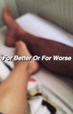 for better or for worse  by noname021299