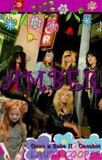 AMBER - Guns N Babe II  (Guns N Roses, oneshot) by Laura_Cooper