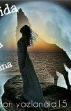 Nacida De La Luna by yaelanaid15