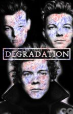 The Degradation (Portuguese Version) by larrydancewithstars