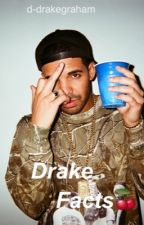 Drake Facts  by aubxdrew