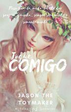 Jogue Comigo - Jason The Toymaker by A_Filha_Das_Sombras