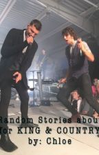 Stories About for KING & COUNTRY. by fkacbrittnicolefan