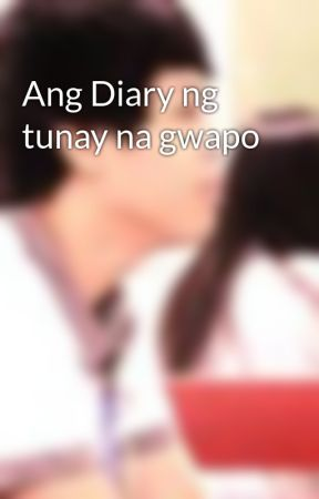 Ang Diary ng tunay na gwapo by JhericLundang