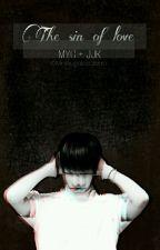 The Sin of Love [YoonKook] by MintSugaIceCream