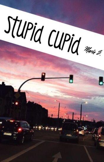 Stupid Cupid   Lucaya   COMPLETED