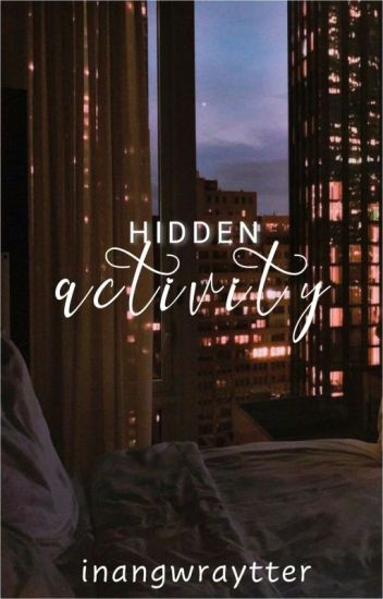 My Hidden Activity(COMPLETED)