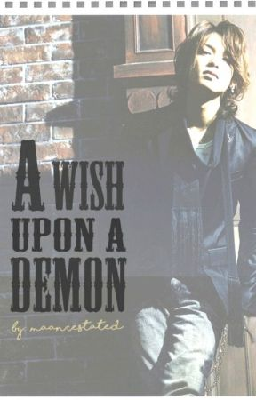 A Wish upon a Demon: Chapter 1 by maanbalcita