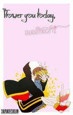 Flower you today, Sweetheart? [ Sans x Frisk ] || Flowerfell || • One-Shot • by ShizuKoeShojin