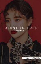 DRUNK IN LOVE | PJM by -STARCHIM