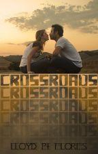 Crossroads by LloydPFlores