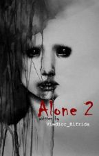 Alone 2 by viedior_elfrida