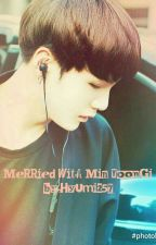 [Sorry Private] [NC 21+] Merried With Min Yoongi by Hyumi257