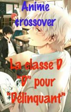 Anime Crossover-La Classe D by Rinnie31