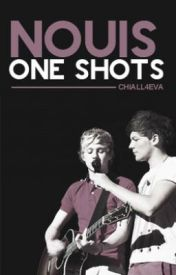 Nouis Oneshots by Chiall4eva