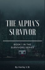 The Alpha's Survivor by CatEarsGirl