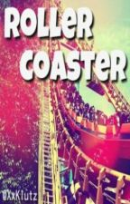 Roller Coaster {ON HOLD} by XxKlutz