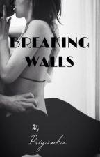 Breaking Walls by I_Love_Mysteries