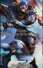 Talon La sombra de la cuchilla. || League Of Legends. by MyLittleTalon