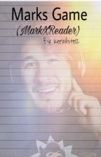 Mark's game || Mark X Reader by keewhite12