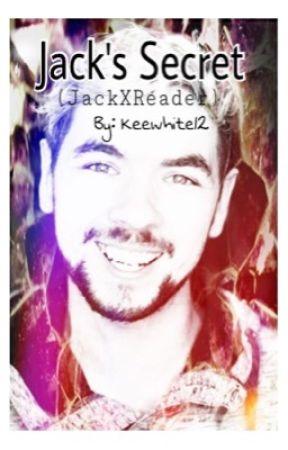Jack's secret || Jack X reader by keewhite12