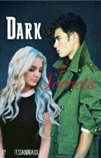 Dark Secrets(Completed) by Itssandraxx