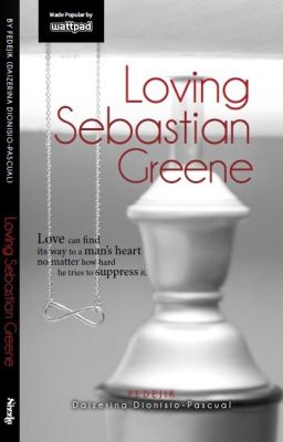 LOVING SEBASTIAN GREENE (GREY) - SOON TBP ON 2015