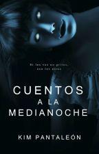 Cuentos a la Medianoche by KimPantaleon