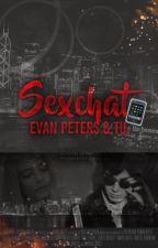 Sex Chat. [Evan Peters & Tu]. [Primer y unico Sex Chat de Evan Peters]. by -hxllandpxters