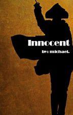 Innocent - Lashton ✔ by lashtonhearts