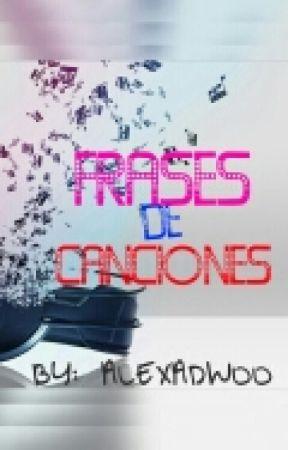 Frases De Canciones Por Ti Carlos Rivera Wattpad