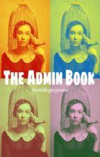 Admins, Rants, & Other Stuff by writingpigeons