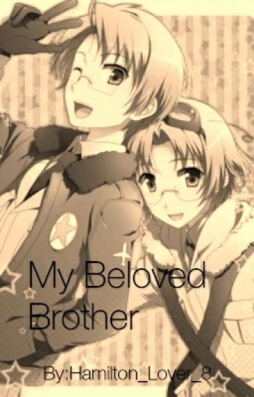 (Hetalia) My Beloved Brother