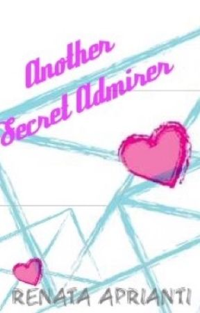 Another Secret Admirer by reaprianti