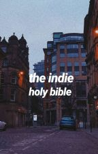 The Indie Holy Bible  by frasi-in-inglese