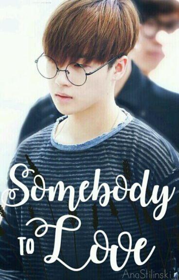 Somebody to Love | Junhwan