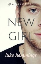 New Girl • luke hemmings by midlukee