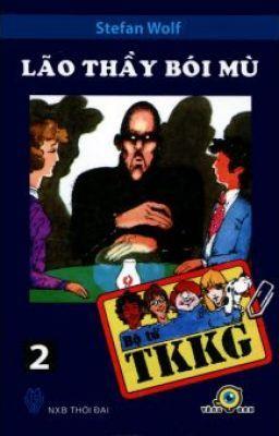 Đọc truyện Tứ quái TKKG -Tập 2:Lão thầy bói mù