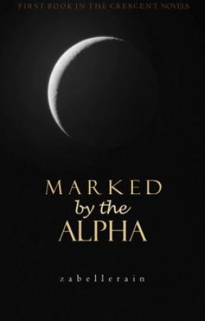 Marked by the Alpha by zabellerain