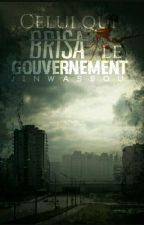 Celui qui brisa le gouvernement { EN RÉÉCRITURE } by JinWassou