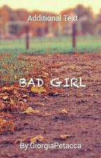 Bad Girl by GiorgiaPetacca