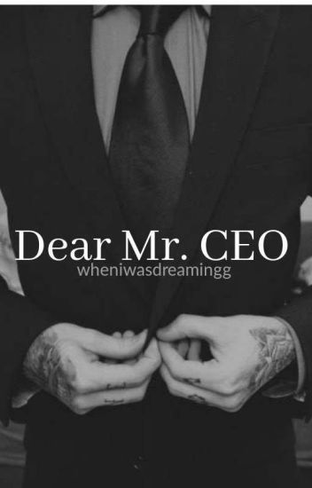 [2] Dear Mr CEO | ✔