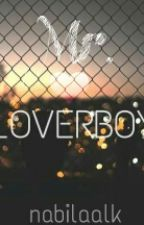 Mr. Loverboy by nabilaalk