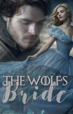 The Wolf's Bride || Robb Stark by NewtUnicorn