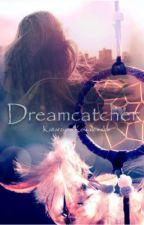 Dreamcatcher by Thatkatherina
