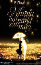 [Nữ Phụ văn - Np ] Những hạt nắng sau mưa - Phi Tuyết by Dan_Hy