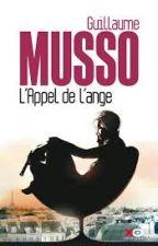 L'appel de l'ange ''Guillaume Musso '' by sef_denial