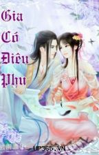 Nhà Có Điêu Phu - Chu Ngọc ( Xuyên Không, Cổ Đại) by lionna27