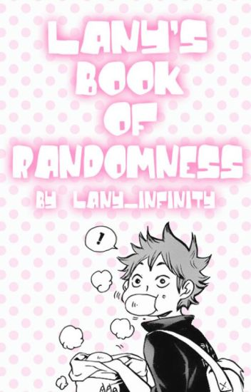 LANY'S BOOK OF RANDOMNESS